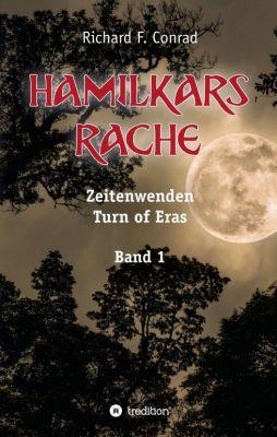 """Hamilkars Rache"" von Richard F. Conrad"