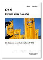 OPEL-Buch: Als ganz persönliches Geschenk mit handschriftlicher Signatur des Autors