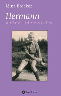 """""""Hermann und der rote Hercules"""" von Mina Bröcker"""
