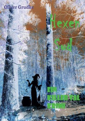 """""""Hexen Sud"""" von Oliver Grudke"""
