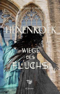 """""""Hexenkolk"""" von Thomas H. Huber"""