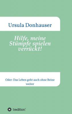 """""""Hilfe, meine Stümpfe spielen verrückt!"""" von Ursula Donhauser"""