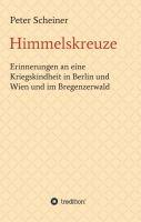 """""""Himmelskreuze"""" von Peter Scheiner"""
