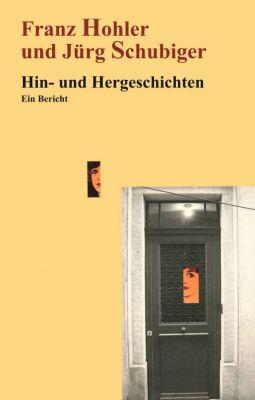 """""""Hin- und Hergeschichten"""" von Franz Hohler und Jürg Schubiger"""