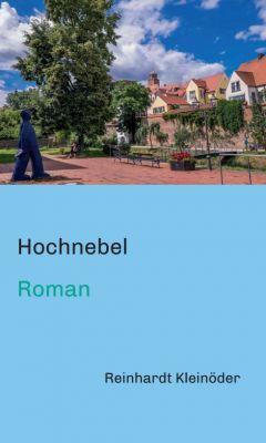 """""""Hochnebel"""" von Reinhardt Kleinöder"""