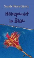 """Höhepunkt in Blau"" von Sarah Pérez Girón"