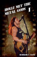 """""""Holli met the Metal Gods I"""" von Rudolph T. Rave"""