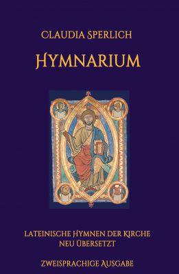 """""""Hymnarium"""" von Claudia Sperlich"""