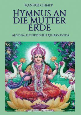 """""""Hymnus an die Mutter Erde"""" von Manfred Ehmer"""