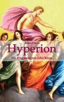 Hyperion - Freie Nachdichtung eines unsterblichen Werkes der Weltliteratur