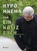 """HYPOMNEMA UND EIN NOTIZBUCH """"Inspiration"""" - ein Notizbuch für Denker und Schöpfer"""