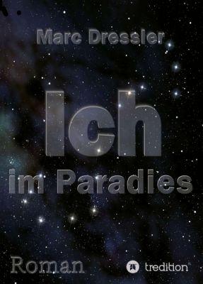 """""""Ich im Paradies"""" von Marc Dressler"""