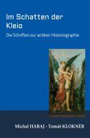 """""""Im Schatten der Kleio"""" von Michal Habaj"""