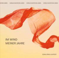 Im Wind meiner Jahre - Geschichten von Mut, Liebe und der alltäglichen Gewalt im Krieg