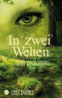 """In zwei Welten, """"Erste Begegnung"""" - der neue romantische Urban Fantasy-Roman von Gabi Rüther"""