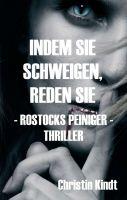 """""""INDEM SIE SCHWEIGEN, REDEN SIE"""" von Christin Kindt"""