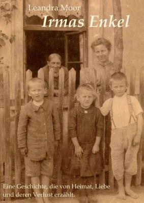 """Irmas Enkel"" von Leandra Moor"