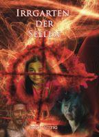 Irrgarten der Seelen - Psychologischer Fantasy-Roman