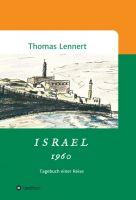 """Israel - mon amour"" von Thomas Lennert"