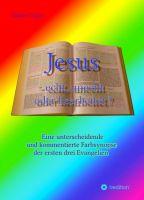 Jesus – echt, unecht oder bearbeitet?