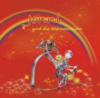 Jonni… und die Sternenreisen – Bewegendes Kinderbuch für Jung und Alt