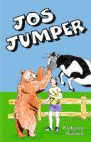 Jos Jumper - Die Geschichte einer ungewöhnlichen Freundschaft