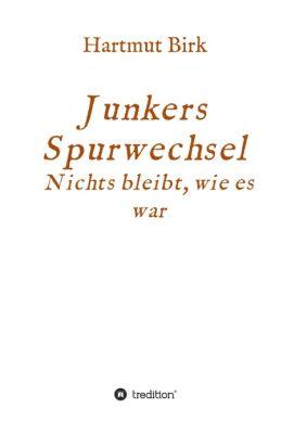 """""""Junkers Spurwechsel"""" von Hartmut Birk"""