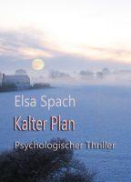 Kalter Plan - Spannender, psychologischer Thriller