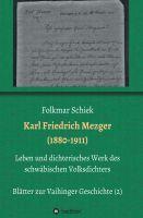 """""""Karl Friedrich Mezger (1880-1911)"""" von Folkmar Schiek"""