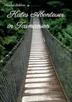 Kates Abenteuer in Tasmanien