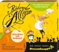 Jetzt auf CD: Ristorante Allegro - das philharmonische Familien-Musical