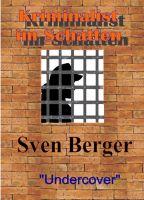 """""""Kriminalist im Schatten"""" von Sven Berger"""