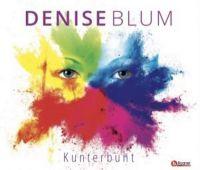 Kunterbunt-Die neue Maxi C.D. von Denise Blum