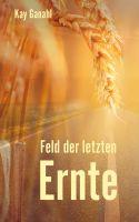 Feld der letzten Ernte