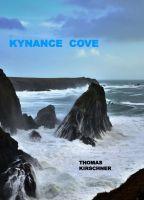 Kynance Cove - Spannender Roman rund um Menschenhandel, Flüchtlinge und Rock'n'Roll