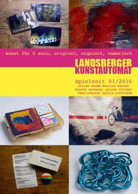Kunstautomat Landsberg Spielzeit 01/2016