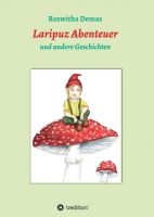 Laripuz Abenteuer - Kreative Kindergeschichten