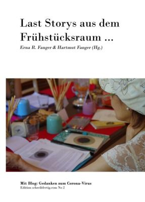"""""""Last Storys aus dem Frühstücksraum"""" von Erna R. & Hartmut Fanger"""