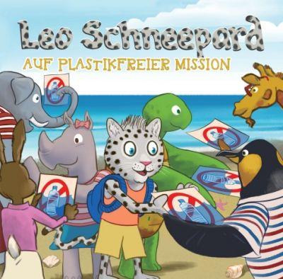 """""""Leo Schneepard auf plastikfreier Mission"""" von Melanie Roemer, Lenn Vincent"""