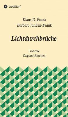 """""""Lichtdurchbrüche"""" von Klaus D. Frank"""