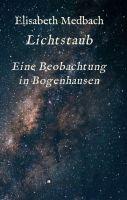 Lichtstaub - Ein Beobachtung in Bogenhausen