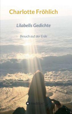 """""""Lilabells  Gedichte"""" von Charlotte Fröhlich"""