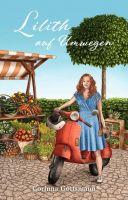 Lilith auf Umwegen - Gefühlvoller und zugleich lustiger Frauenroman