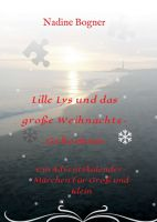 Lille Lys und das große Weihnachtsgeheimnis