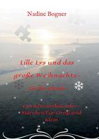 """""""Lille Lys und das große Weihnachtsgeheimnis"""" von"""