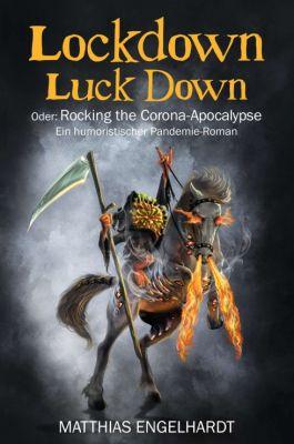 """""""Lockdown Luck Down"""" von Matthias Engelhardt"""