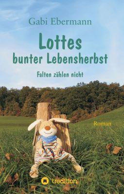 """Lottes bunter Lebensherbst"" von Gabi Ebermann"
