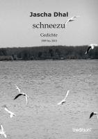 """""""schneezu"""" von Jascha Dhal"""