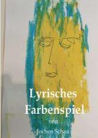 Lyrisches Farbenspiel - Zeitgeschichtliche Lyrik