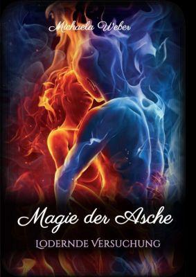 """""""Magie der Asche"""" von Michaela Weber"""